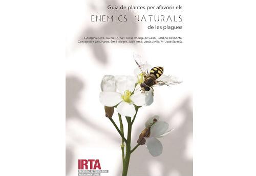 Una guía recoge por primera vez las plantas que favorecen el control de plagas